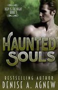 Haunted Souls (Deep Is The Night Trilogy Book 3)
