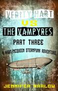 Verity Hart Vs The Vampyres: Part Three