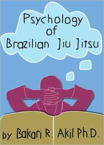 The Psychology of Brazilian Jiu Jitsu