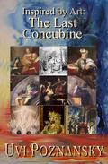 Inspired by Art: The Last Concubine