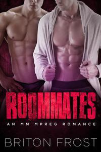 Roommates: An MM Mpreg Romance
