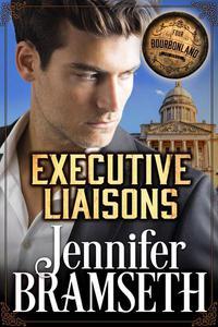 Executive Liaisons: Bourbonland Book 4