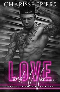 Love and War: Volume One