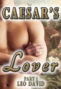 Caesar's Lover Part 1