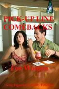 Pick-up Line Comebacks For Women