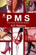 PMS: The Power & Money Sisters