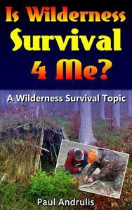 Is Wilderness Survival 4 Me?