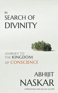 In Search of Divinity: Journey to The Kingdom of Conscience