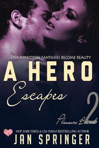 A Hero Escapes