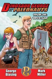 La Isla de los Raptores - Dinosaur George y los Paleonautas. Episodio 1