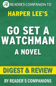 Go Set a Watchman By Harper Lee | Digest & Review