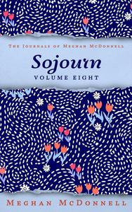 Sojourn: Volume Eight
