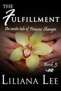 The Fulfullment: An erotic tale of Princess Shanyin