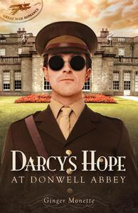 Darcy's Hope at Donwell Abbey, A WW1 Pride & Prejudice Companion