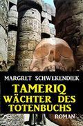 Tameriq - Wächter des Totenbuchs