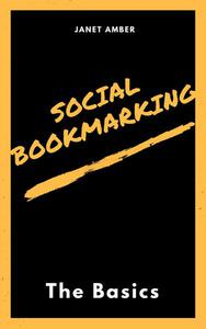 Social Bookmarking: The Basics