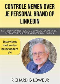 Controle nemen over je Personal Brand op LinkedIn