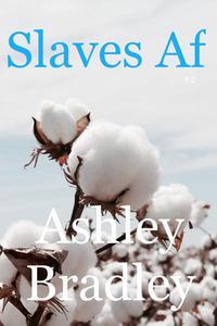 Slaves Af #2