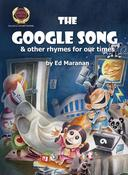 The Google Song: And Other Rhymes for Our Times