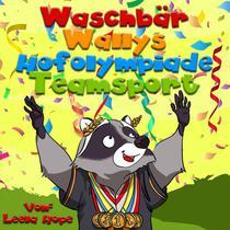 Waschbär Wallys Hofolympiade Mannschaftssport