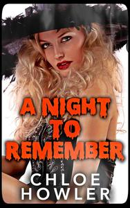 A Night To Remember (Halloween Scary Sex Erotica)
