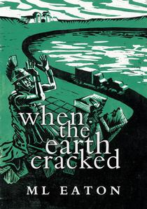When the Earth Cracked