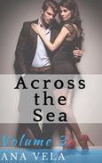 Across the Sea (Volume Three)