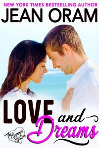 Love and Dreams: A Billionaire Tycoon Sweet Contemporary Romance