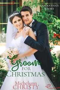 A Groom for Christmas (formerly A Christmas to Remember)