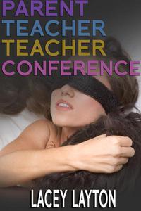 Parent Teacher Teacher Conference