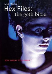 Hex Files - The Goth Bible (Author's Edition)