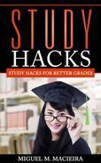 Study Hacks: Study Hacks for Better Grades