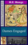 Dames Engaged