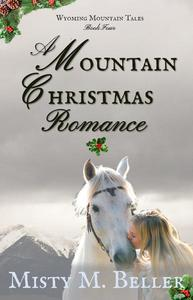 A Mountain Christmas Romance