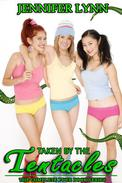 Taken by the Tentacles Bundle [Complete Four Book Series]