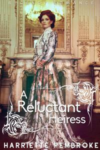 A Reluctant Heiress