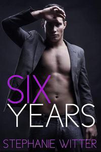 Six Years