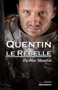 Quentin-le-Rebelle