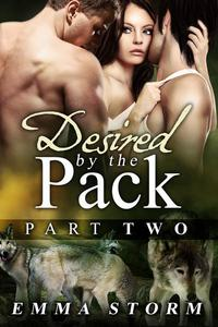 Desired by the Pack: Part Two