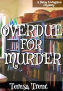 Overdue for Murder