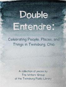 Double Entendre: Celebrating the Parallels of People, Places, and Things in Twinsburg, Ohio