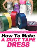How to Make a Duct Tape Dress