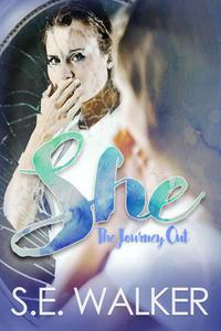 She: The Journey Out