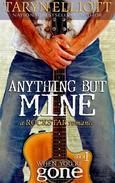 Anything But Mine (Rockstar Romance)