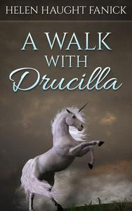 A Walk With Drucilla