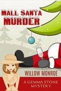 Mall Santa Murder: A Cozy Christmas Mystery