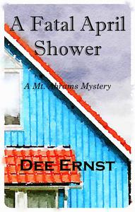 A Fatal April Shower