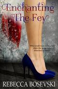 Enchanting The Fey
