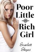 Poor Little Rich Girl (reluctant teen billionaire breeding)