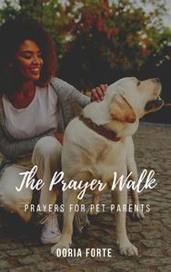 The Prayer Walk